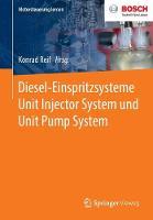 Diesel-Einspritzsysteme Unit Injector System Und Unit Pump System - Motorsteuerung Lernen (Paperback)