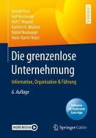 Die Grenzenlose Unternehmung: Information, Organisation & Fuhrung