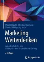 Marketing Weiterdenken: Zukunftspfade fur eine marktorientierte Unternehmensfuhrung (Hardback)