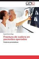 Fractura de Cadera En Pacientes Operados (Paperback)