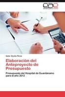Elaboracion del Anteproyecto de Presupuesto (Paperback)