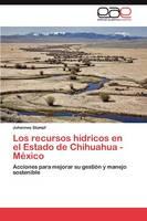 Los Recursos Hidricos En El Estado de Chihuahua -Mexico (Paperback)