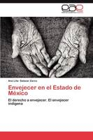 Envejecer En El Estado de Mexico (Paperback)