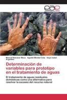 Determinacion de Variables Para Prototipo En El Tratamiento de Aguas (Paperback)