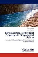 Generalizations of Lindelof Properties in Bitopological Spaces (Paperback)