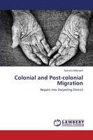 Colonial and Post-Colonial Migration (Paperback)