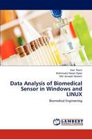 Data Analysis of Biomedical Sensor in Windows and Linux (Paperback)