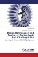 Design, Optimization and Analysis of Rocker-Bogie Stair Climbing Robot (Paperback)