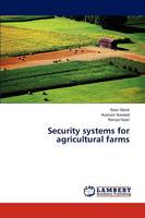Security Systems for Agricultural Farms (Paperback)