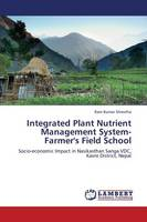 Integrated Plant Nutrient Management System-Farmer's Field School (Paperback)