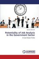 Potentiality of Job Analysis in the Government Sector (Paperback)