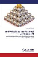 Individualised Professional Development (Paperback)