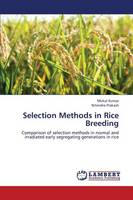 Selection Methods in Rice Breeding (Paperback)