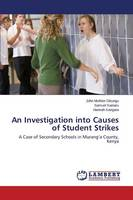 An Investigation Into Causes of Student Strikes (Paperback)