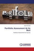 Portfolio Assessment at Its Best (Paperback)