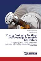 Energy Saving by Tackling Shaft Voltage in Turbine Generators (Paperback)