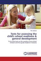Tests for Assessing the Child's School Readiness & General Development (Paperback)