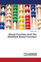 Bessel Function and the Modified Bessel Function (Paperback)
