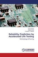 Reliability Prediction by Accelerated Life Testing (Paperback)