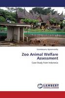 Zoo Animal Welfare Assessment (Paperback)