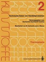 Thermoplaste: Merkbl tter 401-804 (Paperback)