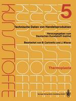 Thermoplaste: Merkbl tter 1601-2000 (Paperback)