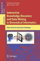 Interactive Knowledge Discovery and Data Mining in Biomedical Informatics