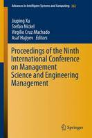 Proceedings of the Ninth International Conference on Management Science and Engineering Management - Advances in Intelligent Systems and Computing 362 (Hardback)