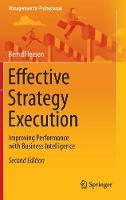 Effective Strategy Execution: Improving Performance with Business Intelligence - Management for Professionals (Hardback)