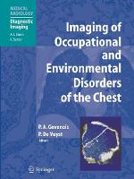 Imaging of Occupational and Environmental Disorders of the Chest - Medical Radiology (Paperback)