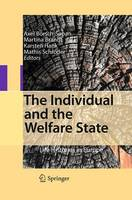 The Individual and the Welfare State: Life Histories in Europe (Paperback)