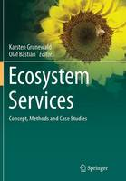 Ecosystem Services - Concept, Methods and Case Studies (Paperback)