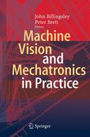 Machine Vision and Mechatronics in Practice (Paperback)