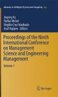 Proceedings of the Ninth International Conference on Management Science and Engineering Management - Advances in Intelligent Systems and Computing 362 (Paperback)
