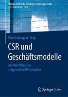 Csr Und Gesch ftsmodelle: Auf Dem Weg Zum Zeitgem  en Wirtschaften - Management-Reihe Corporate Social Responsibility (Paperback)