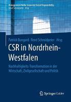 Csr in Nordrhein-Westfalen: Nachhaltigkeits-Transformation in Der Wirtschaft, Zivilgesellschaft Und Politik - Management-Reihe Corporate Social Responsibility (Paperback)