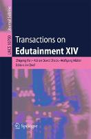 Transactions on Edutainment XIV - Lecture Notes in Computer Science 10790 (Paperback)