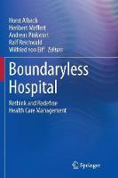 Boundaryless Hospital: Rethink and Redefine Health Care Management (Paperback)