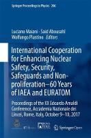 International Cooperation for Enhancing Nuclear Safety, Security, Safeguards and Non-proliferation-60 Years of IAEA and EURATOM