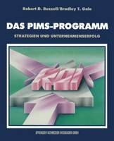 Das Pims-Programm: Strategien Und Unternehmenserfolg (Paperback)