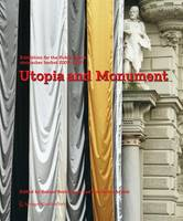 Utopia and Monument (Hardback)