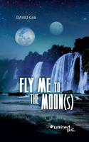 Fly Me to the Moon(s) (Paperback)