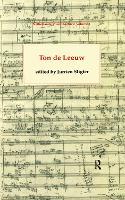 Ton de Leeuw - Netherlands Music Archive v. 1 (Hardback)