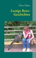 Lustige Reise-Geschichten (Paperback)