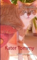 Kater Tommy: Entfuhrung mit Folgen (Paperback)