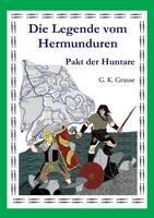Die Legende Vom Hermunduren (Teil 4) (Paperback)