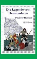 Die Legende Vom Hermunduren (Teil 4) (Hardback)