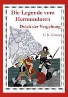 Die Legende Vom Hermunduren (Teil 5) (Paperback)