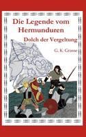 Die Legende Vom Hermunduren (Teil 5) (Hardback)