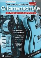 Die Etwas Andere Gitarrenschule (Band 2)